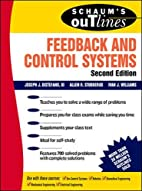 Schaum's Outline of Feedback and Control…