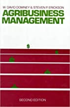 Agribusiness Management by W. David Downey