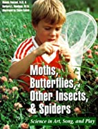 Moths, Butterflies, Other Insects, and…