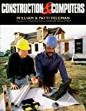 Feldman, Patti: Construction &amp; Computers