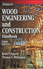 Wood Engineering and Construction Handbook…