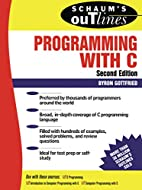 Schaum's Outline of Programming with C by…