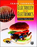 Stan Gibilisco: Teach Yourself Electricity and Electronics