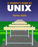 Hahn, Harley: A Student's Guide to Unix