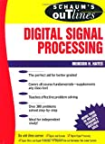 Hayes, M. H.: Schaum's Outline of Theory and Problems of Digital Signal Processing