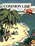 Hennessey, Wade L.: Common Lisp