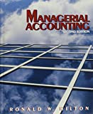 Hilton: Managerial Accounting: Creating Value in a Dynamic Business Environment