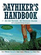 The Dayhiker's Handbook: An…