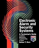 Horn, Delton T.: Electronic Alarm and Security Systems: A Technician's Guide