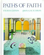 Paths of faith by John Alexander Hutchison