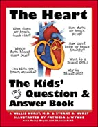 The Heart: The Questions and Answers Book…