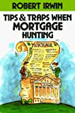 Robert Irwin: Tips & Traps When Mortgage Hunting