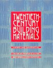 Twentieth Century Building Materials:&hellip;