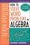 Johnson, Mildred: How to Solve Word Problems in Algebra: A Solved Problem Approach