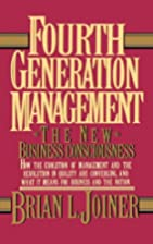 Fourth Generation Management: The New…