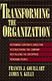 Gouillart, Francis J.: Transforming the Organization