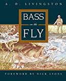 Livingston, A. D.: Bass on the Fly