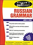 Levine, James S.: Schaum's Outline of Russian Grammar