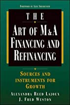 Art of M&A: Financing and Refinancing by…