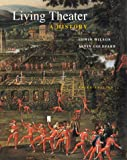 Wilson, Edwin: Living Theater: A History