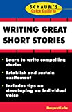 Lucke, Margaret: Schaum&#39;s Quick Guide to Writing Great Short Stories