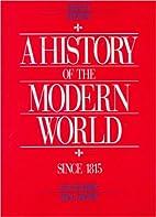 A History of The Modern World, Volume II:…