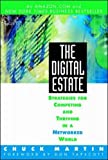 Martin, Chuck: The Digital Estate: Strategies for Competing, Surviving, and Thriving in an Internetworked World
