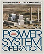 Power System Operation by Robert Miller