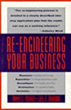 Morris, Daniel: Re-Engineering Your Business