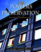The Powers of Preservation: New Life for…