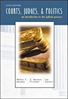 Courts, Judges, and Politics by Walter F.…
