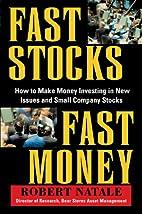 Fast Stocks/Fast Money: How to Make Money…