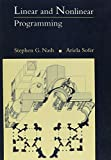 Sofer, Ariela: Linear and Nonlinear Programming