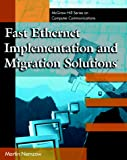 Nemzow, Martin: Fast Ethernet Implementation and Migration Solutions