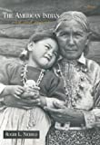 Nichols, Roger: The American Indian: Past and Present