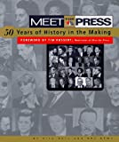 Ball, Rick: Meet the Press: 50-Years of History in the Making