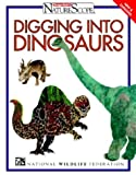 National Wildlife Federation: Digging into Dinosaurs