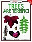 National Wildlife Federation: Trees Are Terrific!