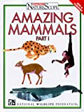 National Wildlife Federation: Amazing Mammals