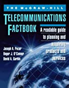 The McGraw-Hill Telecommunications Factbook…