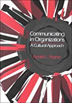 Communicating In Organizations by Gerald L.…