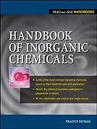 Handbook of Inorganic Chemicals by Pradyot…