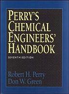 Perry's Chemical Engineers' Handbook by…