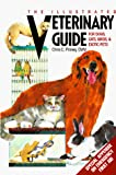 Pinney, Chris C.: Illustrated Veterinary Guide for Dogs, Cats, Birds, and Exotic Pets
