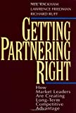 Rackham, Neil: Getting Partnering Right : How Market Leaders Are Creating Long-Term Competitive Advantage