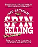 Rackham, Neil: The Spin Selling Fieldbook: Practical Tools, Methods, Exercises, and Resources