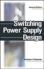 Switching Power Supply Design by Abraham I.…
