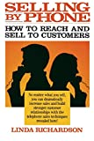 Richardson, Linda: Selling by Phone: How to Reach and Sell to Customers