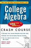 Spiegel, Murray R.: College Algebra: Based on Schaum&#39;s Outline of College Algebra
