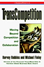 Transcompetition: Moving Beyond Competition…